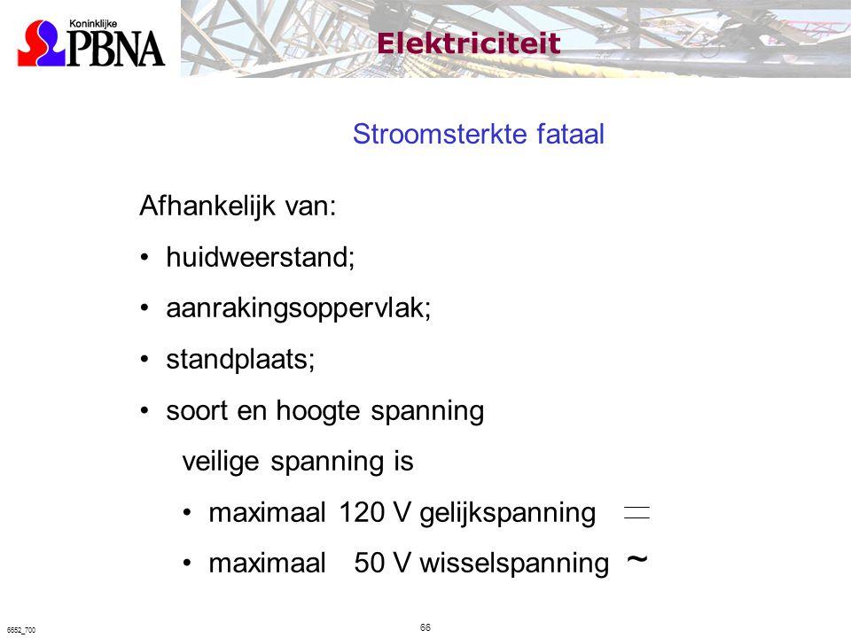 ~ Elektriciteit Stroomsterkte fataal Afhankelijk van: huidweerstand;