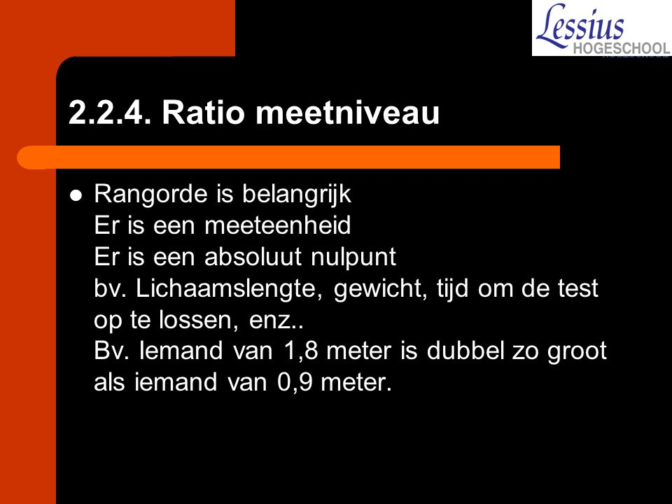 2.2.4. Ratio meetniveau