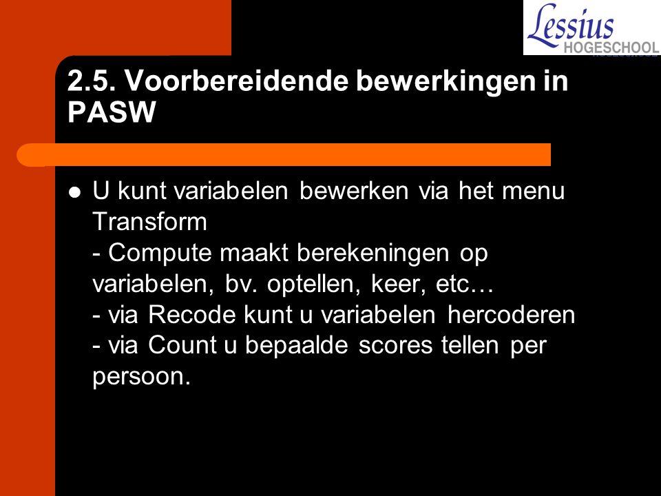 2.5. Voorbereidende bewerkingen in PASW