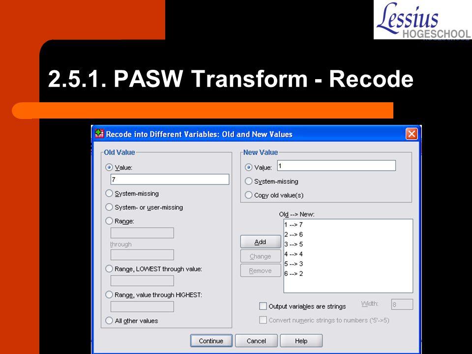 2.5.1. PASW Transform - Recode