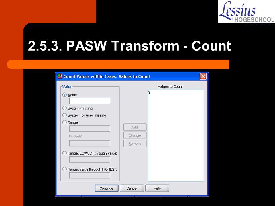 2.5.3. PASW Transform - Count