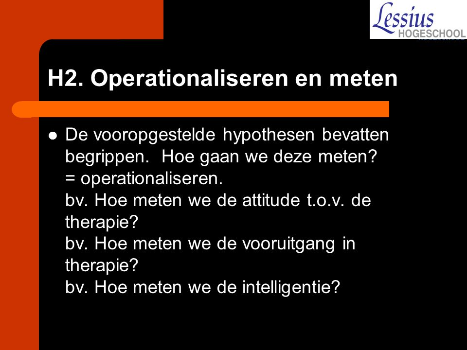 H2. Operationaliseren en meten