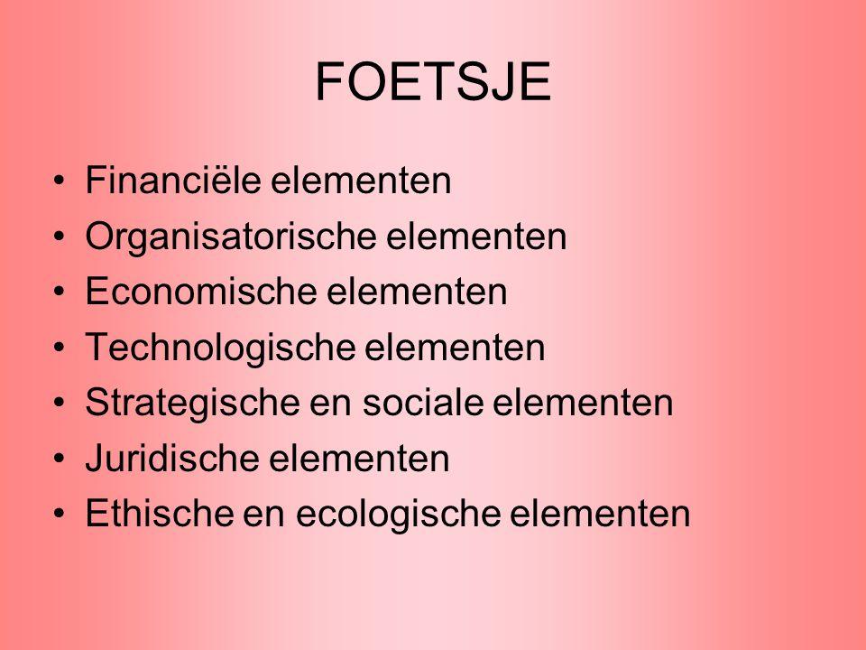 FOETSJE Financiële elementen Organisatorische elementen