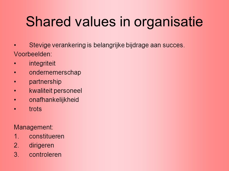 Shared values in organisatie