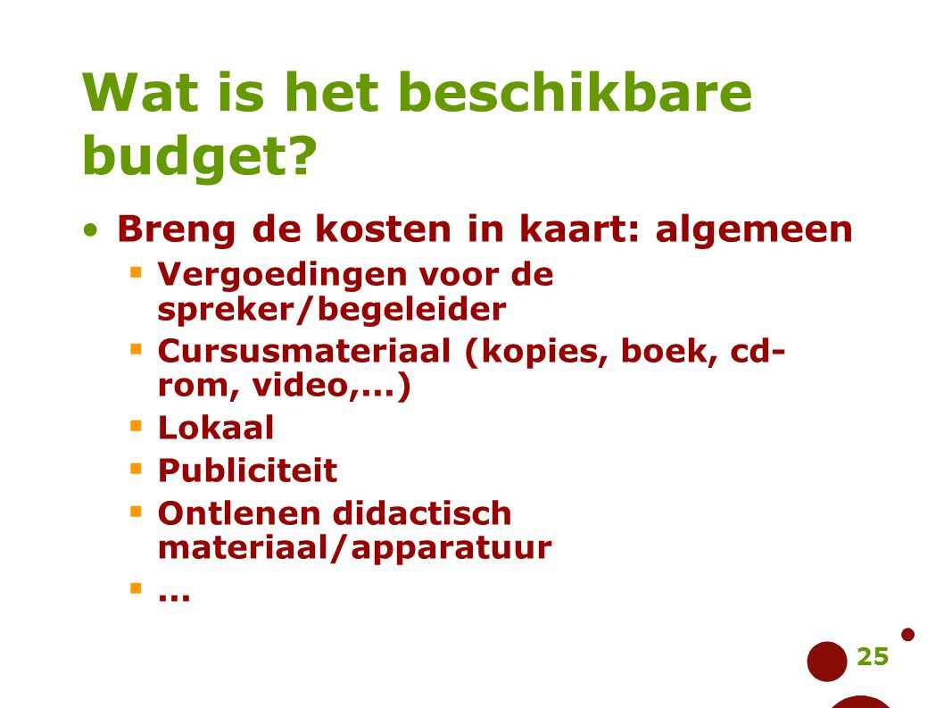 Wat is het beschikbare budget