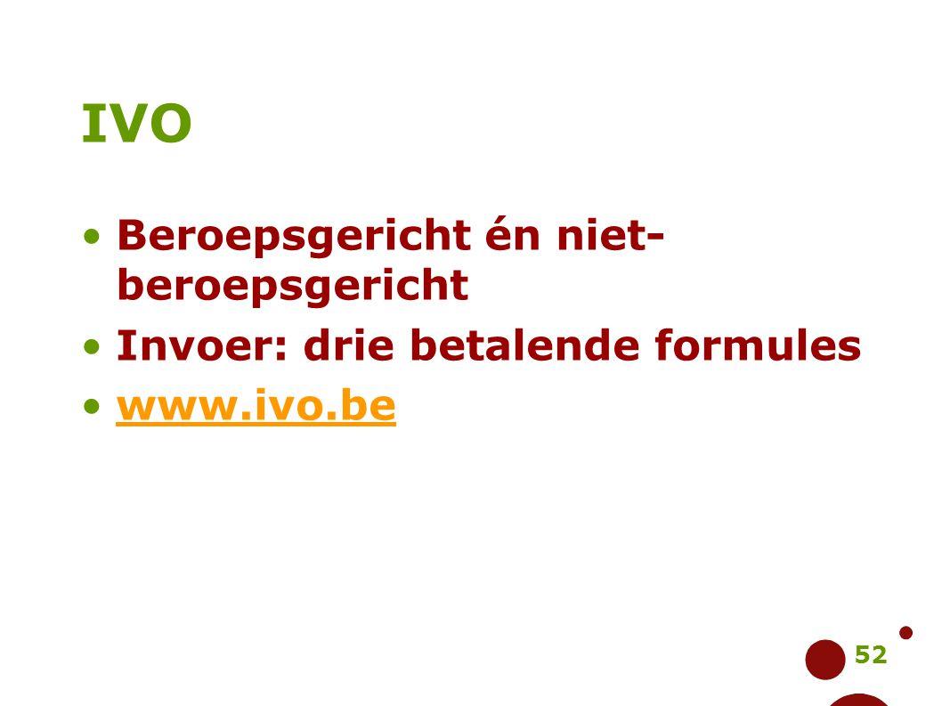 IVO Beroepsgericht én niet-beroepsgericht