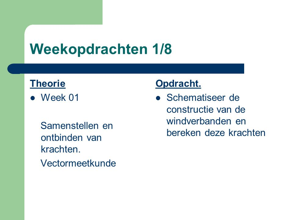 Weekopdrachten 1/8 Theorie Week 01