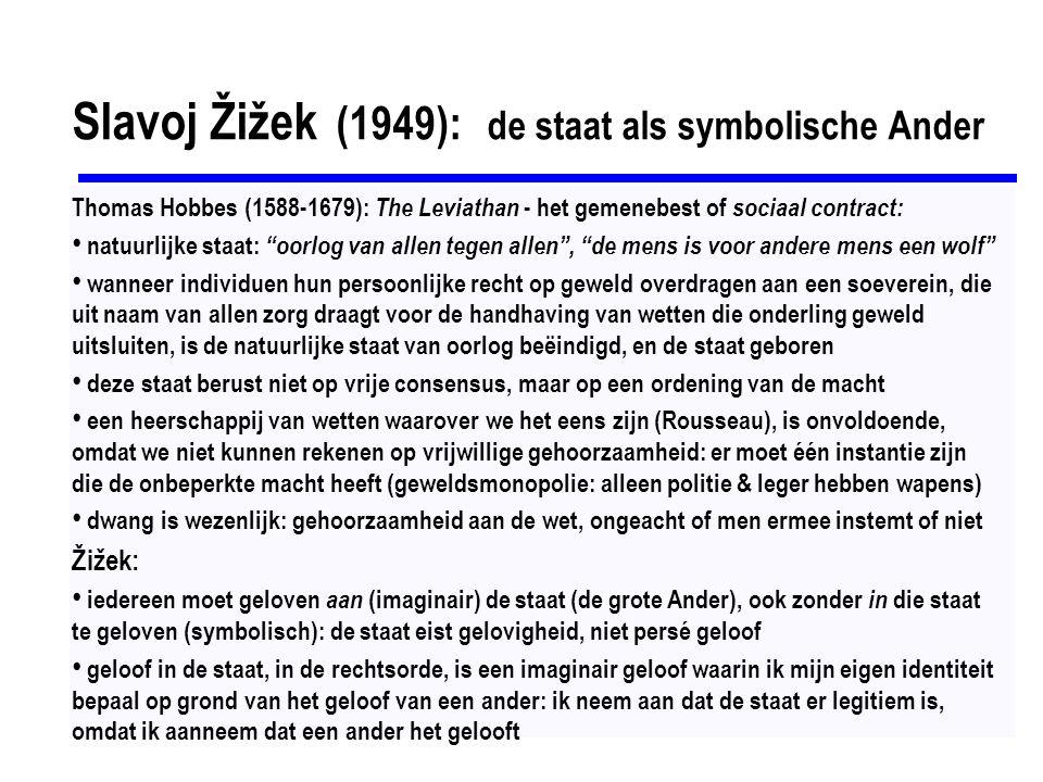 Slavoj Žižek (1949): de staat als symbolische Ander