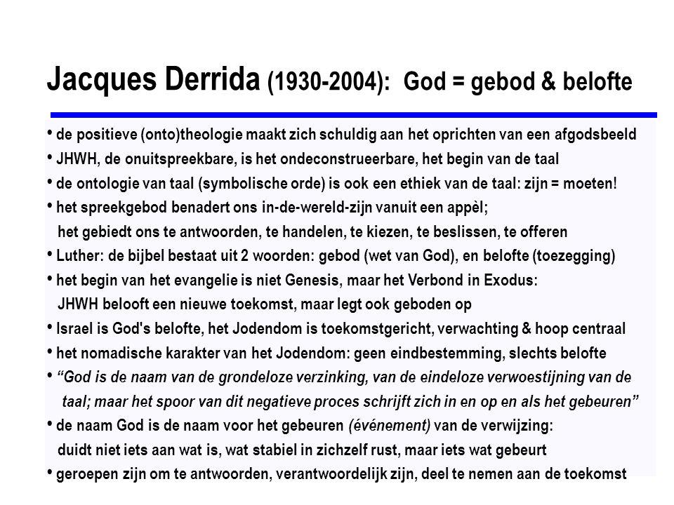 Jacques Derrida (1930-2004): God = gebod & belofte