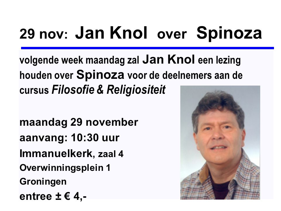 29 nov: Jan Knol over Spinoza