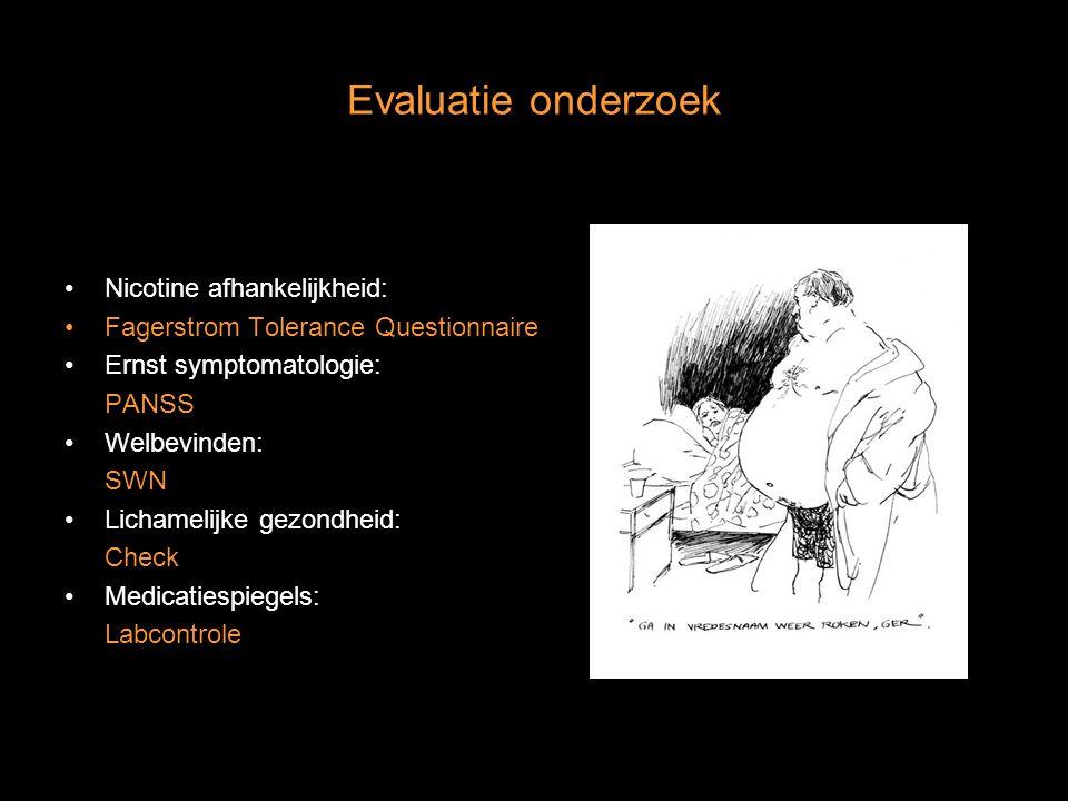 Evaluatie onderzoek Nicotine afhankelijkheid: