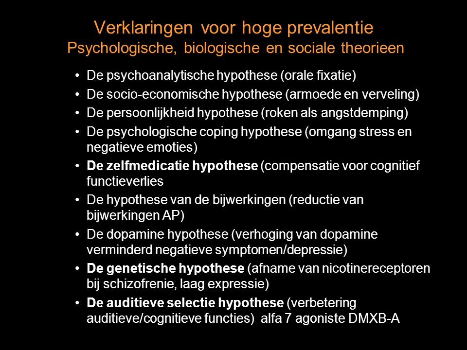 Verklaringen voor hoge prevalentie Psychologische, biologische en sociale theorieen