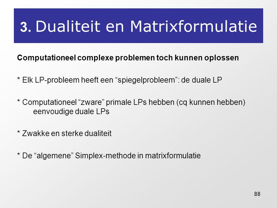 3. Dualiteit en Matrixformulatie