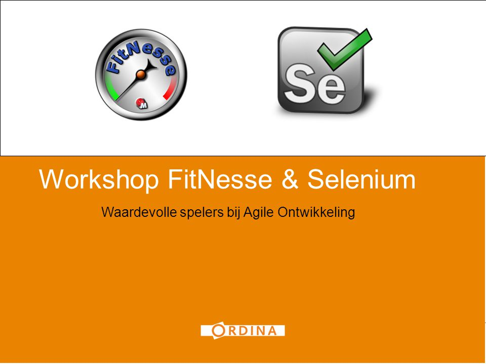 Workshop FitNesse & Selenium