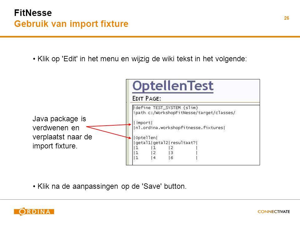 FitNesse Gebruik van import fixture