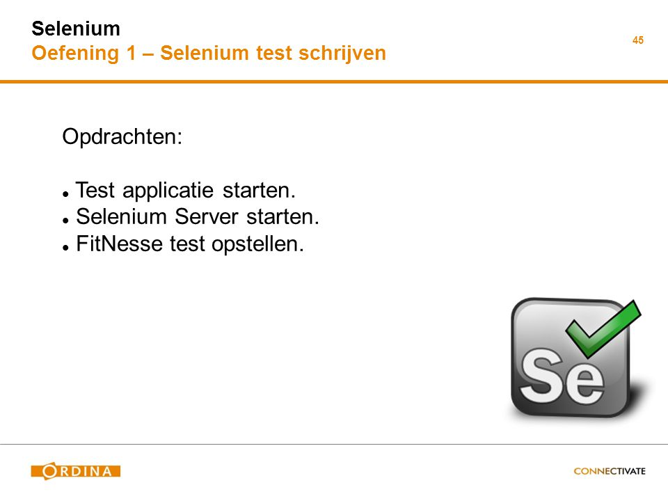 Test applicatie starten. Selenium Server starten.