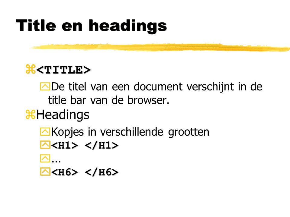 Title en headings <TITLE> Headings
