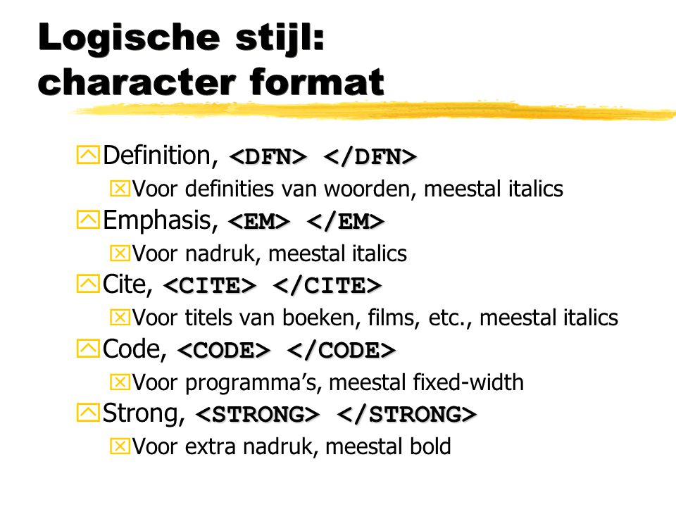 Logische stijl: character format