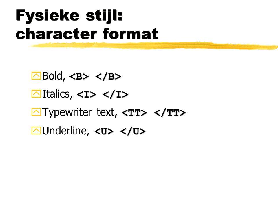 Fysieke stijl: character format