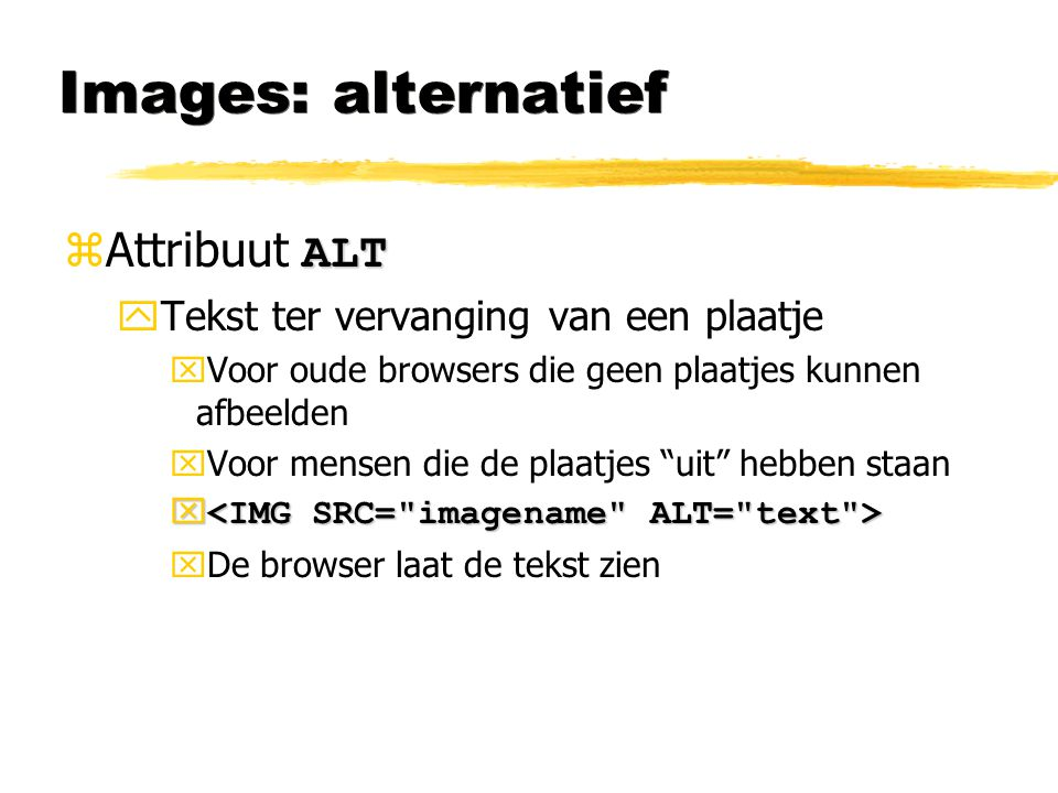 Images: alternatief Attribuut ALT Tekst ter vervanging van een plaatje