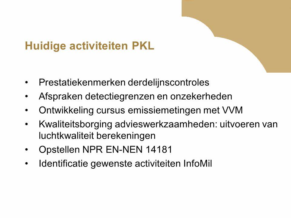 Huidige activiteiten PKL