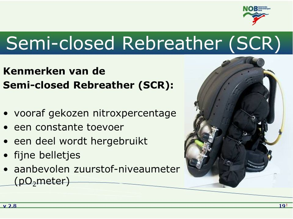 Semi-closed Rebreather (SCR)