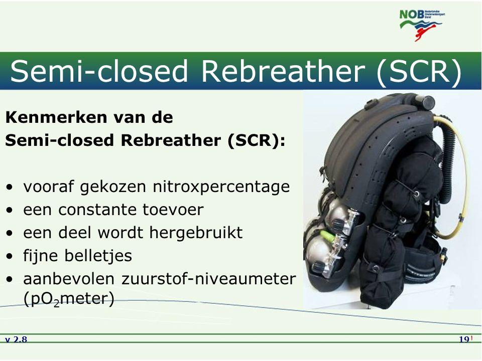 Semi-closed Rebreather (SCR)