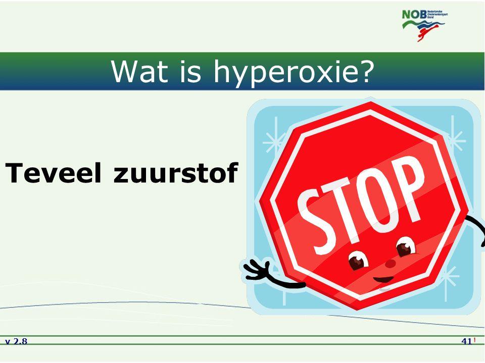 Wat is hyperoxie Teveel zuurstof Versie2.8 01-09-2005