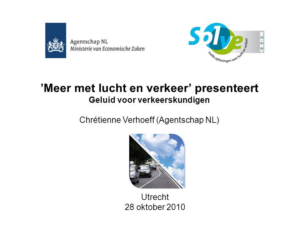 'Meer met lucht en verkeer' presenteert Geluid voor verkeerskundigen