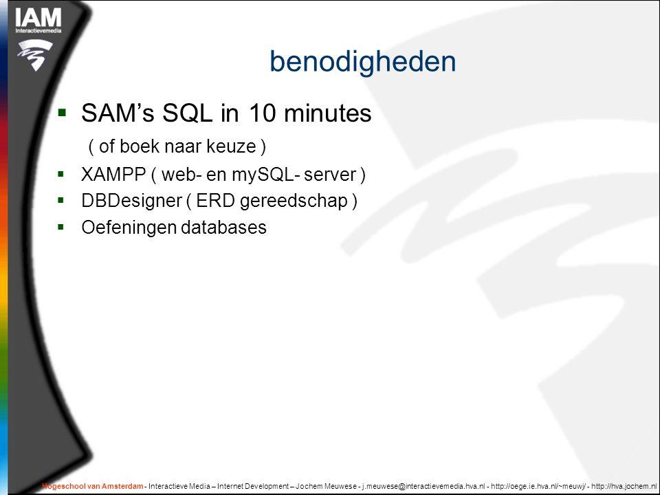 benodigheden SAM's SQL in 10 minutes ( of boek naar keuze )