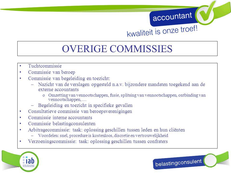 OVERIGE COMMISSIES Tuchtcommissie Commissie van beroep