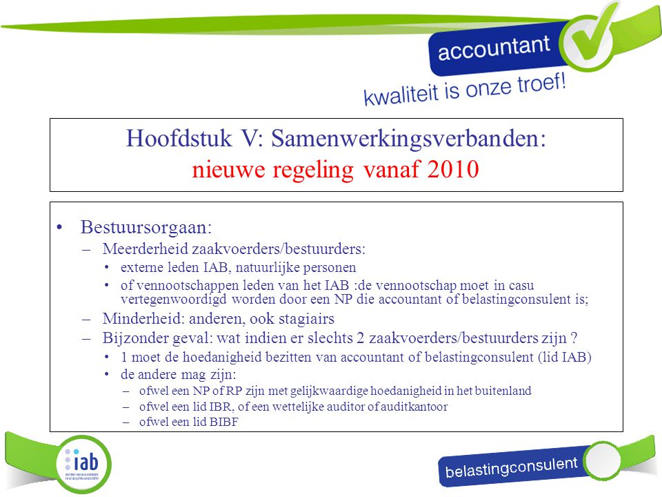 Hoofdstuk V: Samenwerkingsverbanden: nieuwe regeling vanaf 2010