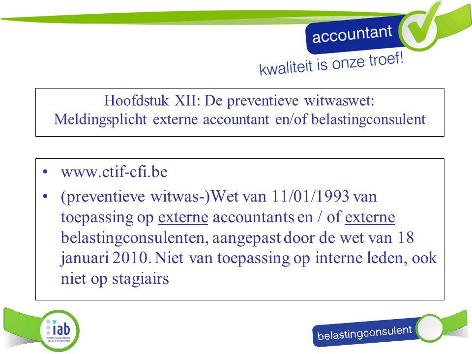 Hoofdstuk XII: De preventieve witwaswet: Meldingsplicht externe accountant en/of belastingconsulent