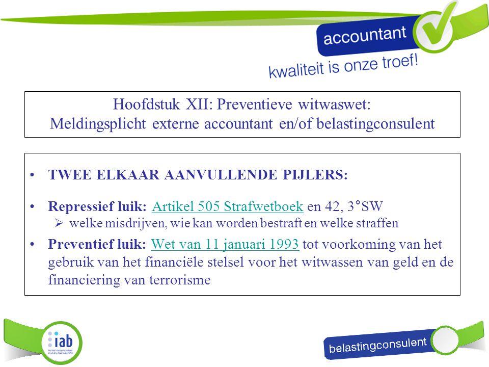 Hoofdstuk XII: Preventieve witwaswet: Meldingsplicht externe accountant en/of belastingconsulent