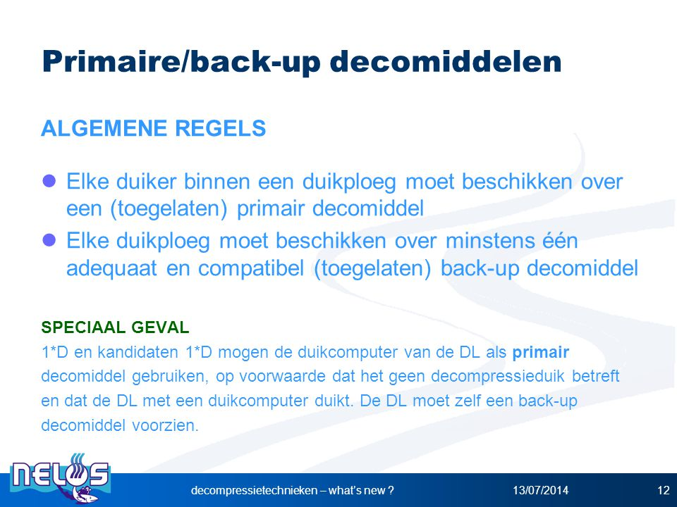 Primaire/back-up decomiddelen