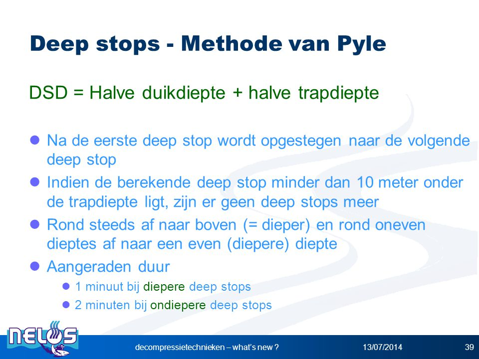 Deep stops - Methode van Pyle