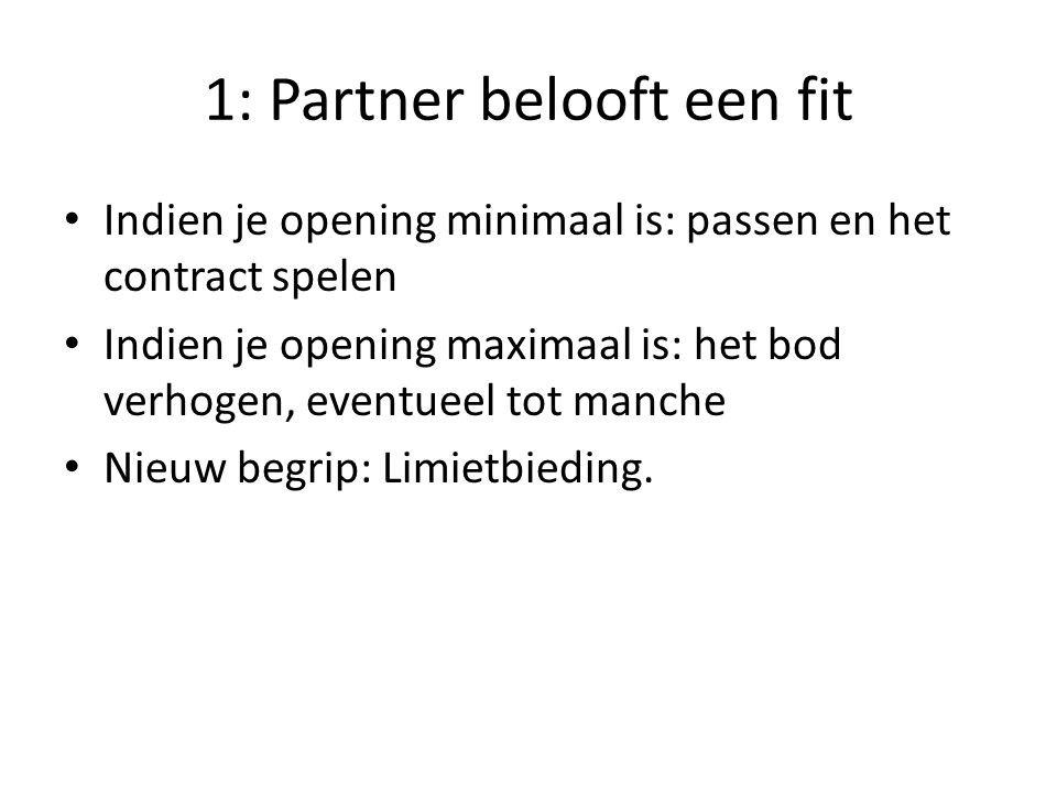 1: Partner belooft een fit