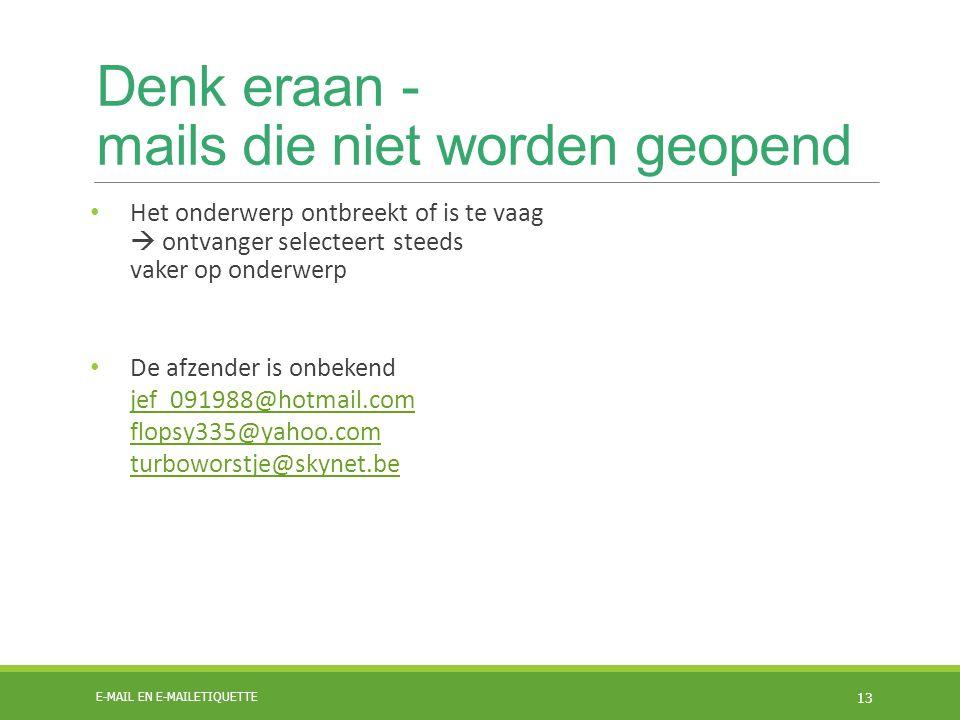 Denk eraan - mails die niet worden geopend