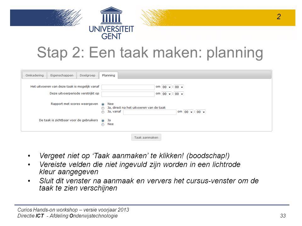 Stap 2: Een taak maken: planning
