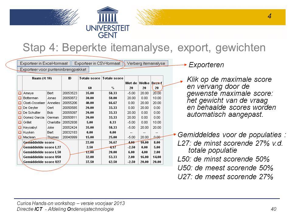 Stap 4: Beperkte itemanalyse, export, gewichten
