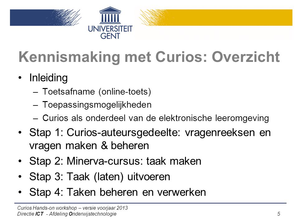 Kennismaking met Curios: Overzicht