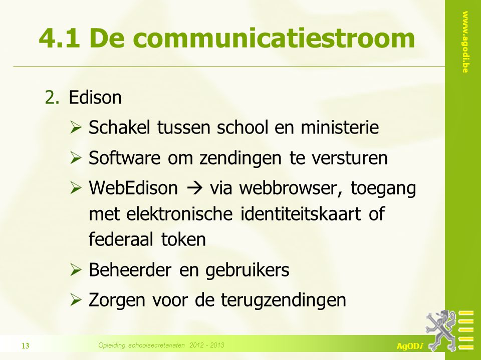 4.1 De communicatiestroom