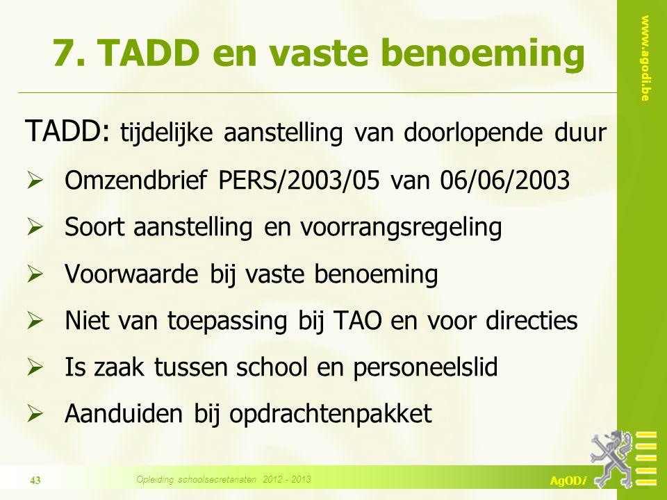 7. TADD en vaste benoeming