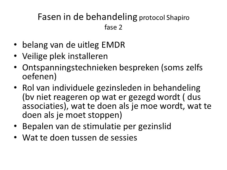 Fasen in de behandeling protocol Shapiro fase 2