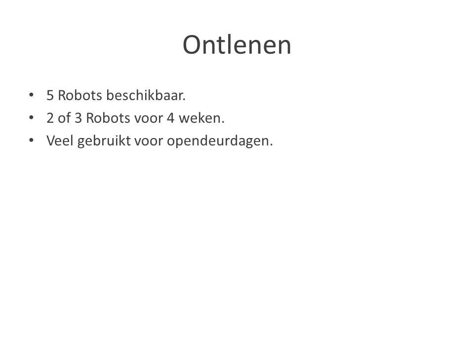 Ontlenen 5 Robots beschikbaar. 2 of 3 Robots voor 4 weken.