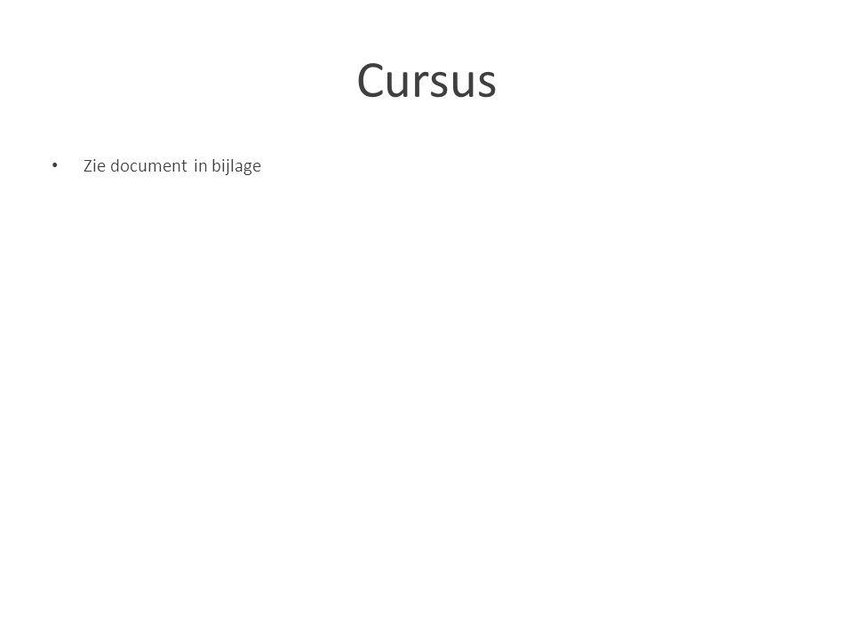 Cursus Zie document in bijlage