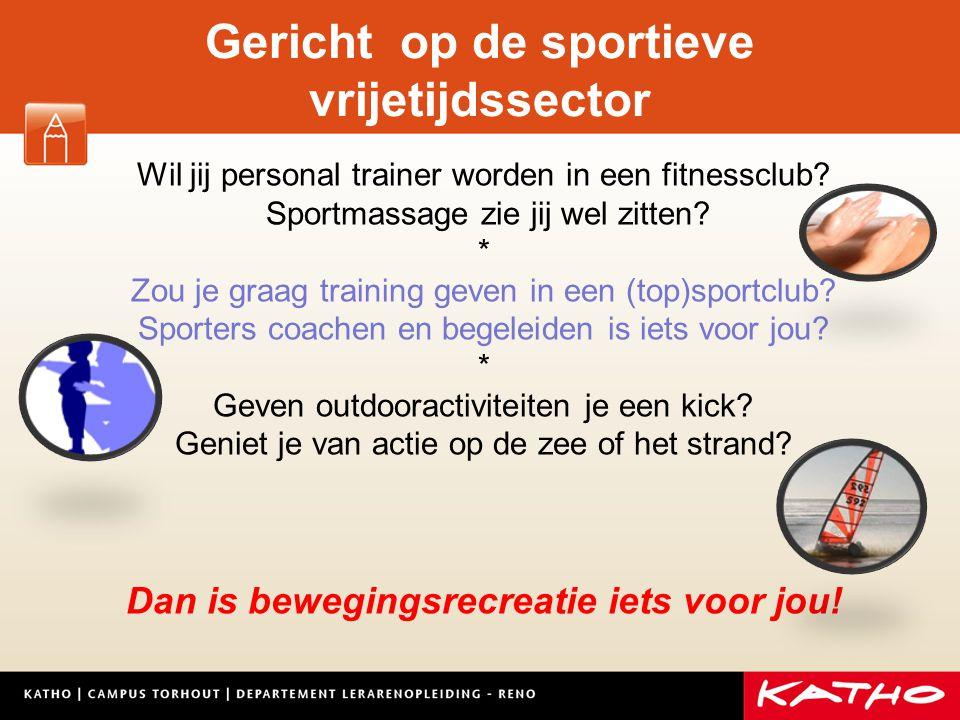 Gericht op de sportieve vrijetijdssector