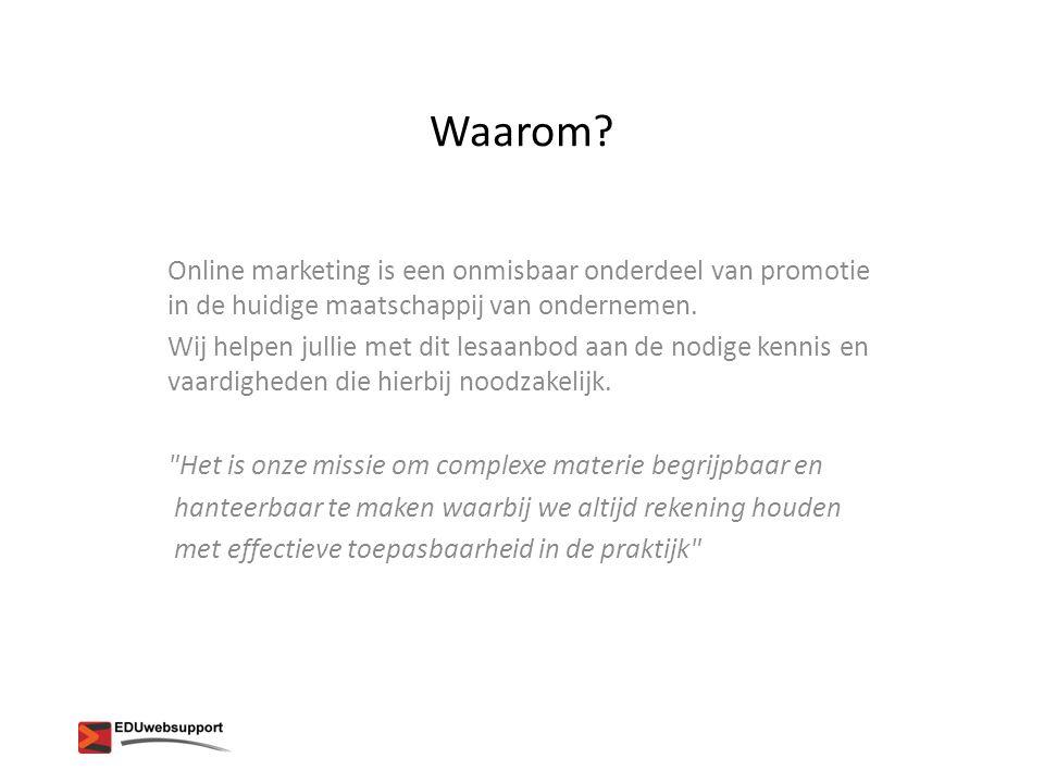 Waarom Online marketing is een onmisbaar onderdeel van promotie in de huidige maatschappij van ondernemen.