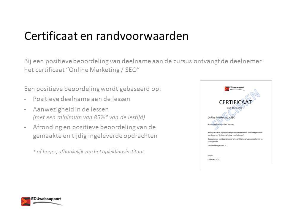 Certificaat en randvoorwaarden