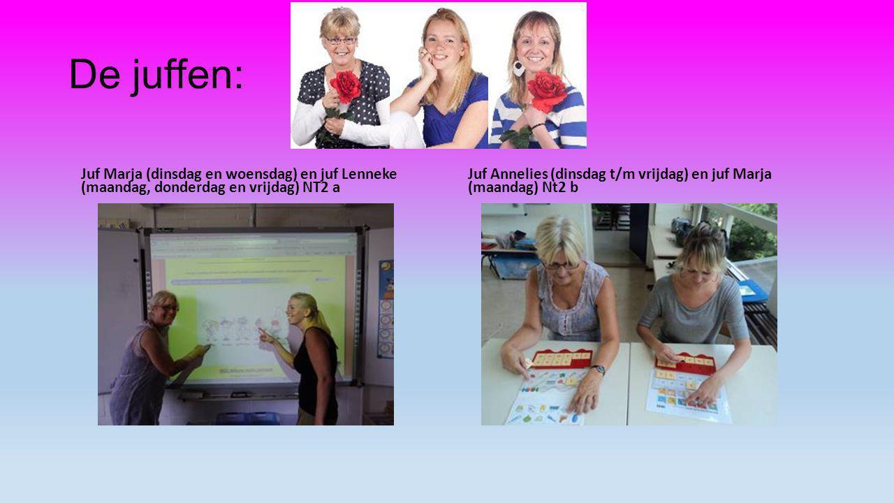 De juffen: Juf Marja (dinsdag en woensdag) en juf Lenneke (maandag, donderdag en vrijdag) NT2 a.